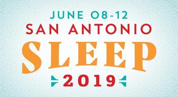 June 08 - 12 | San Antonio | SLEEP 2019